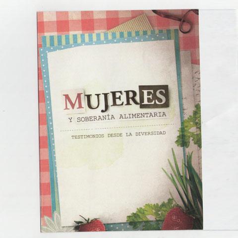 Mujeres, naturaleza y Soberanía Alimentaria