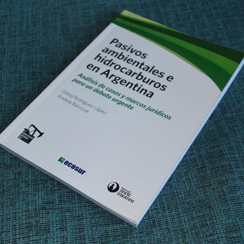 Pasivos ambientales e hidrocarburos en Argentina